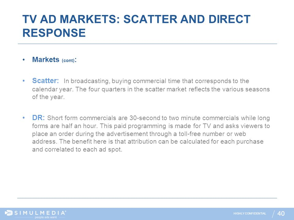 TV AD MARKETS: SCATTER AND DIRECT RESPONSE