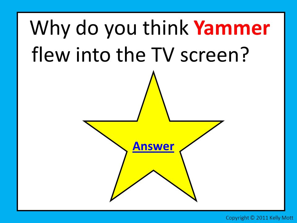 Why do you think Yammer flew into the TV screen