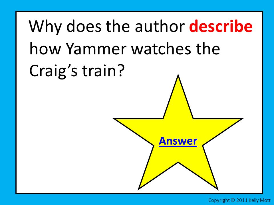 Why does the author describe how Yammer watches the Craig's train