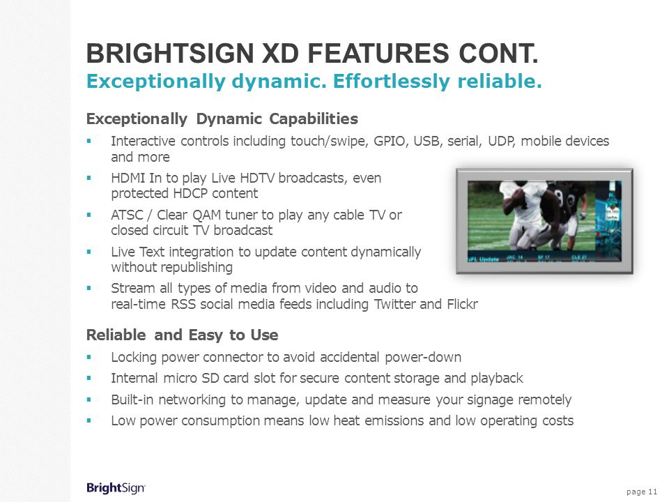 BrightSign XD Features Cont.