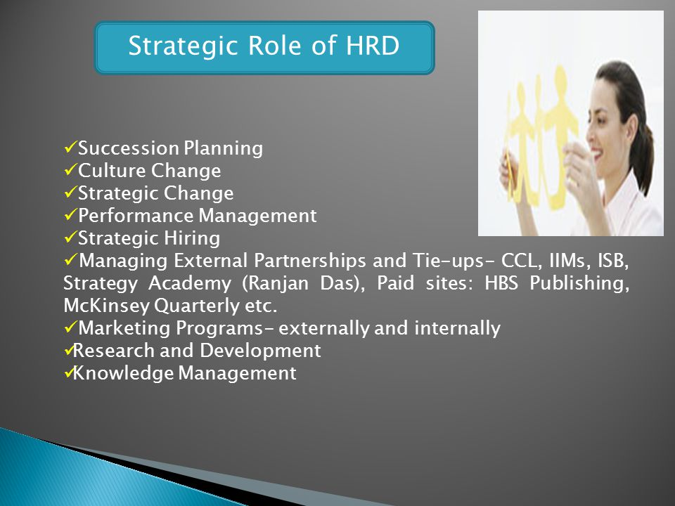 Strategic Role of HRD Succession Planning Culture Change