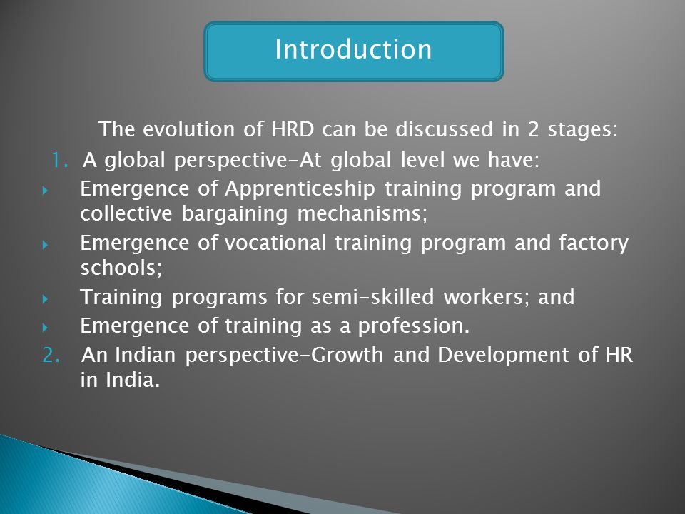 Introduction The evolution of HRD can be discussed in 2 stages: