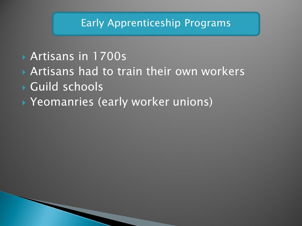 Early Apprenticeship Programs