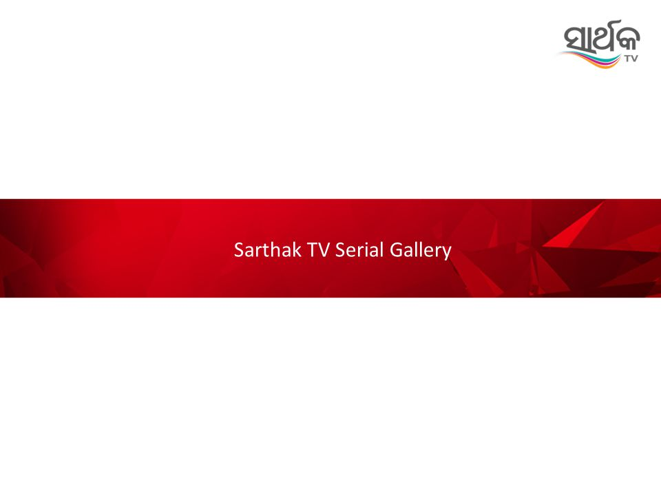 Sarthak TV Serial Gallery