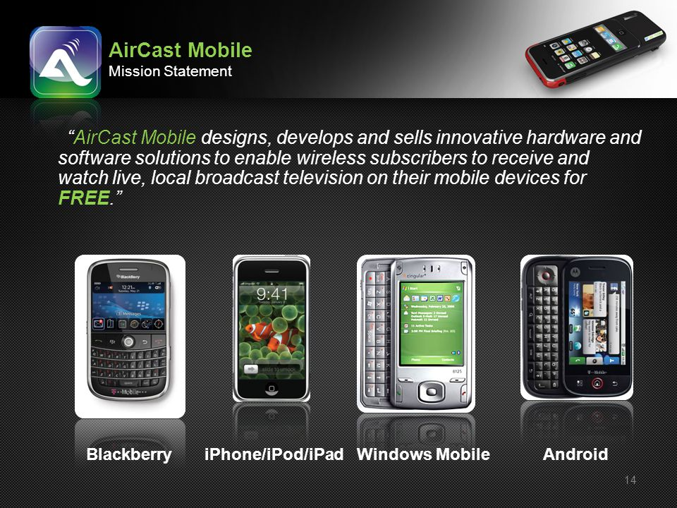 AirCast Mobile Mission Statement