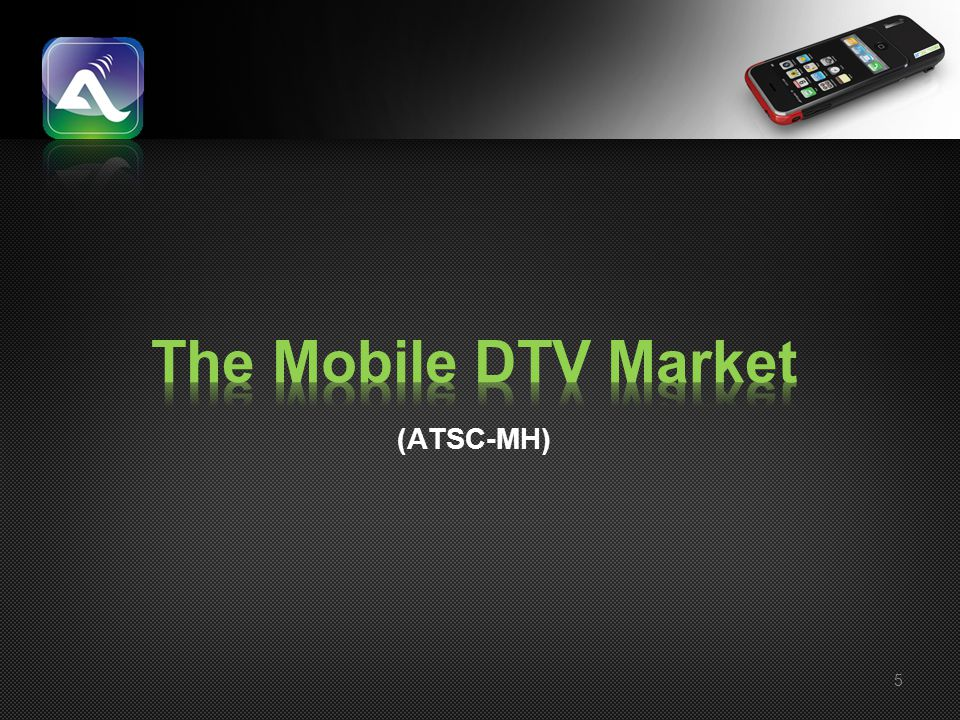 The Mobile DTV Market (ATSC-MH)