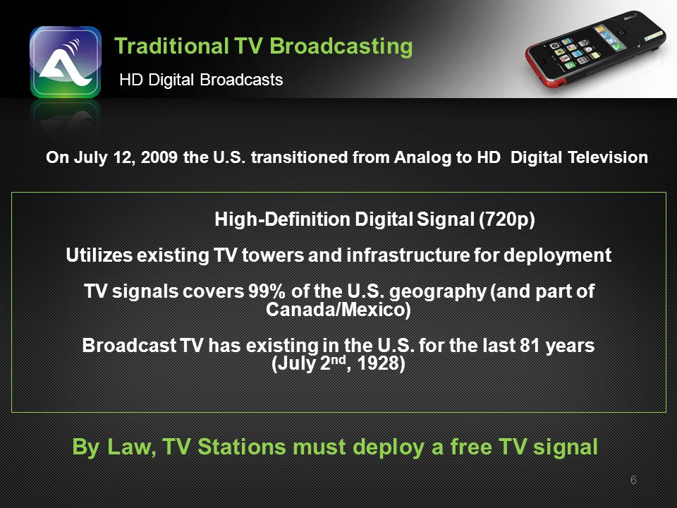 By Law, TV Stations must deploy a free TV signal
