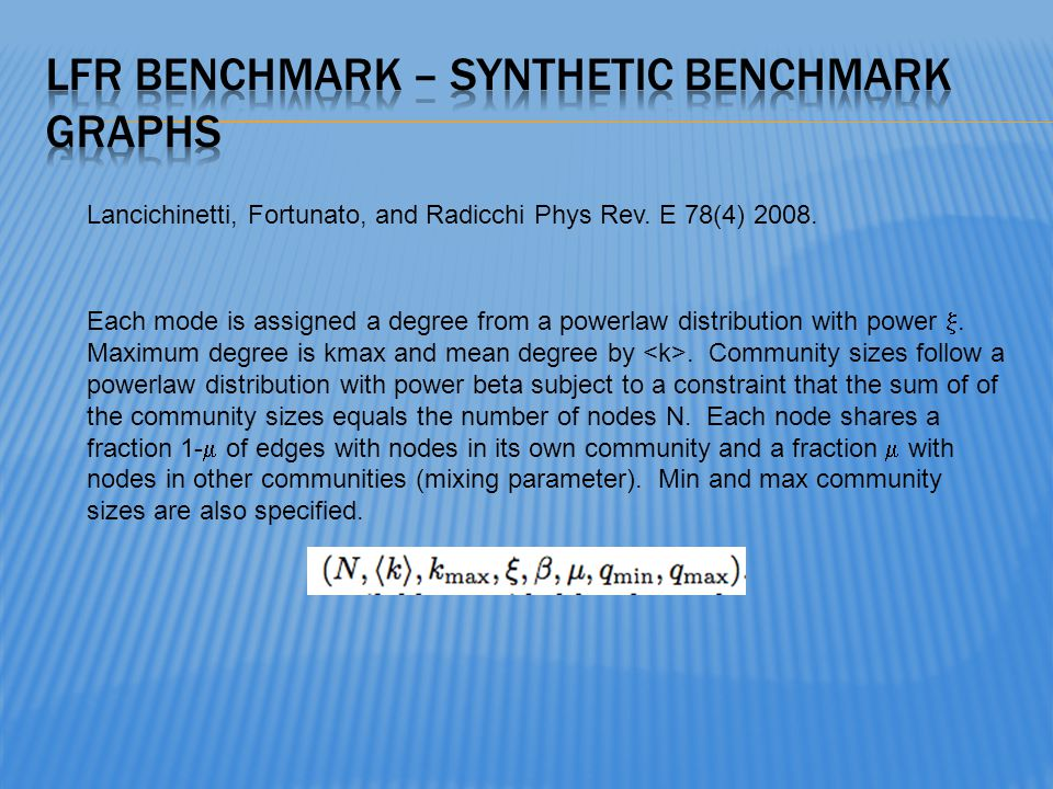 LFR Benchmark – synthetic benchmark graphs