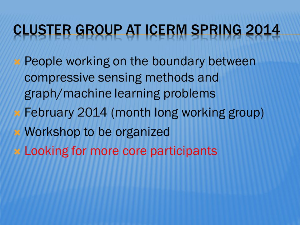 Cluster group at ICERM spring 2014