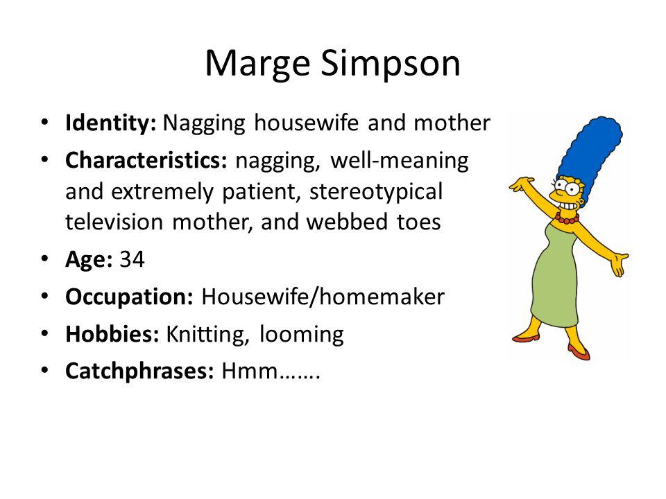 Marge Simpson Identity: Nagging housewife and mother