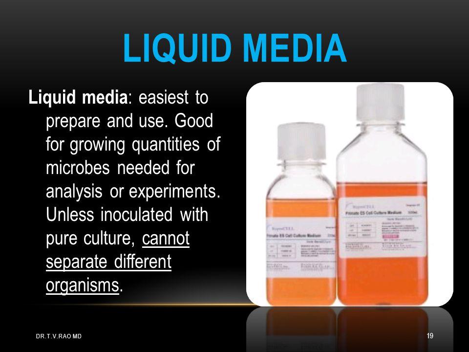 Liquid media
