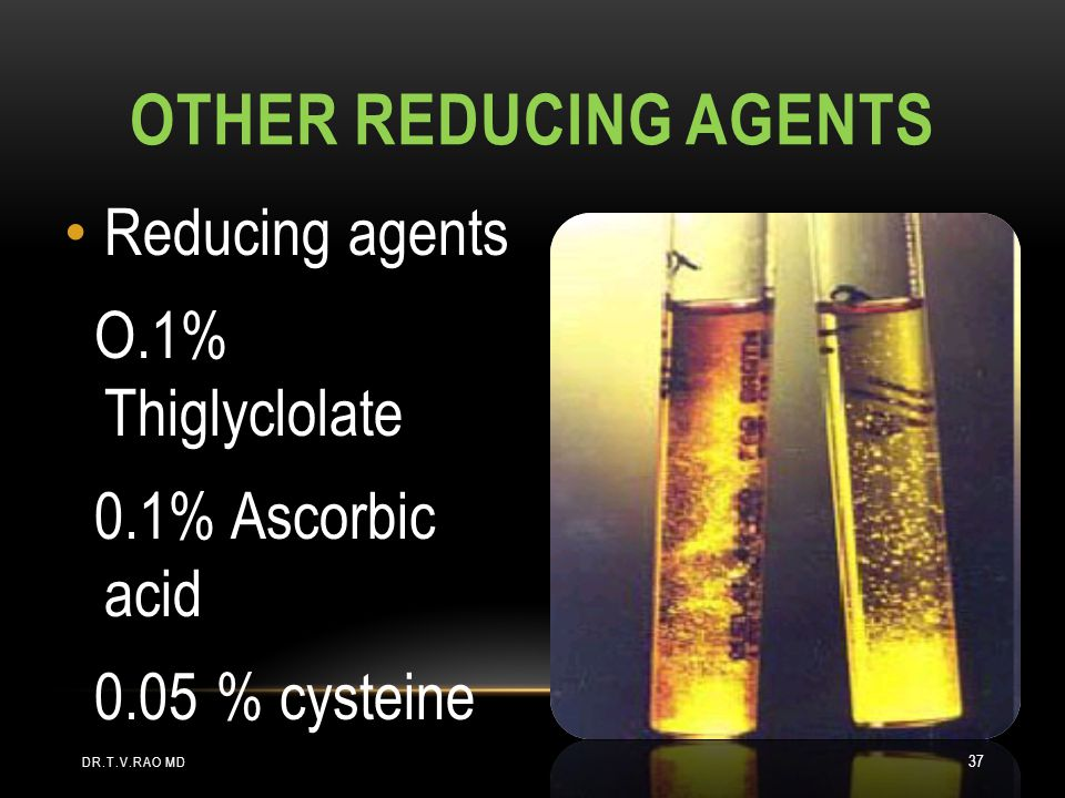 Other Reducing agents Reducing agents O.1% Thiglyclolate