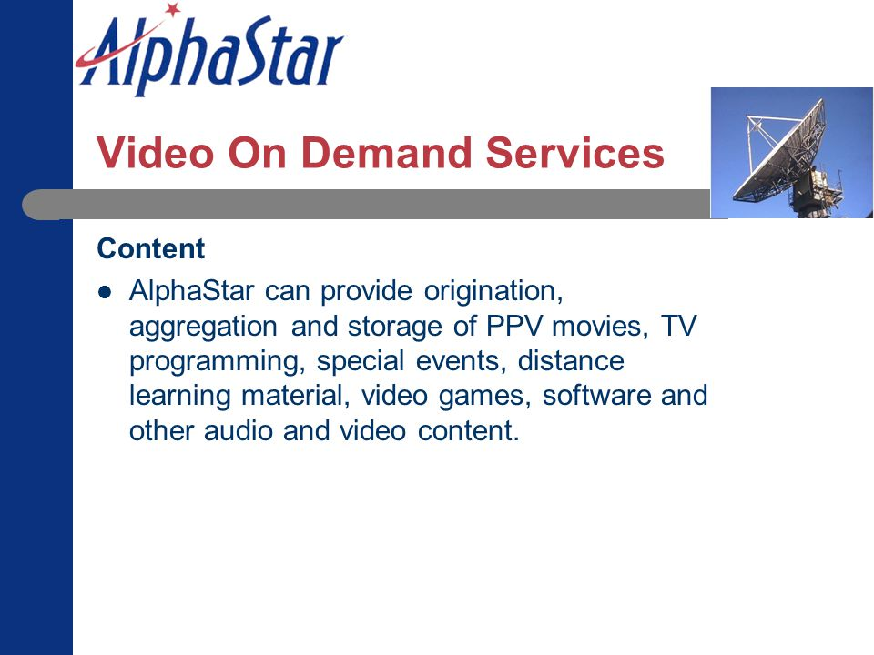 Video On Demand Services