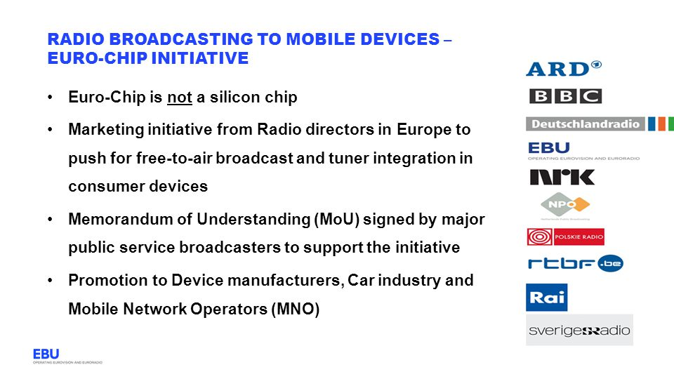 Radio Broadcasting to mobile devices – Euro-chip initiative