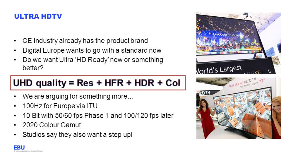 UHD quality = Res + HFR + HDR + Col