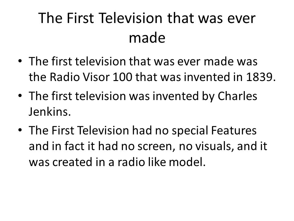 The First Television that was ever made