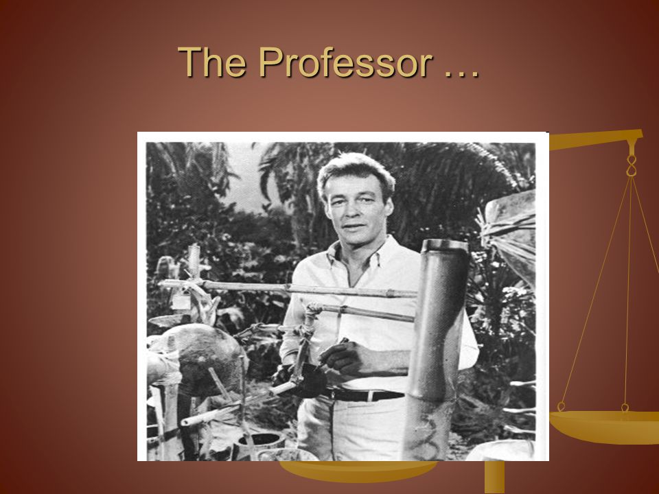 The Professor …