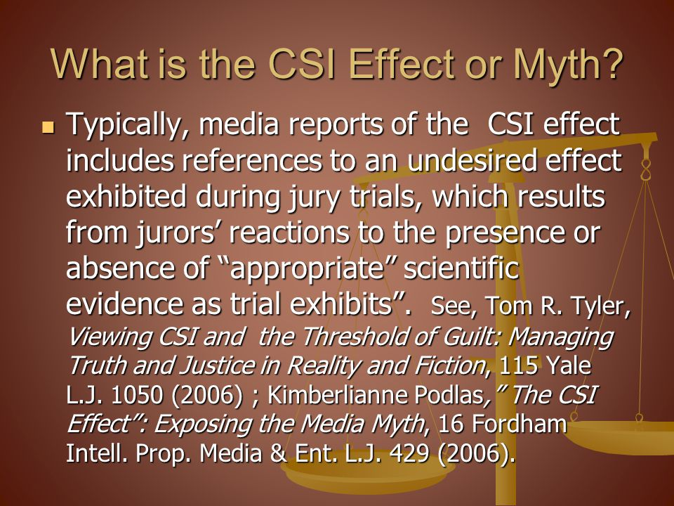 What is the CSI Effect or Myth