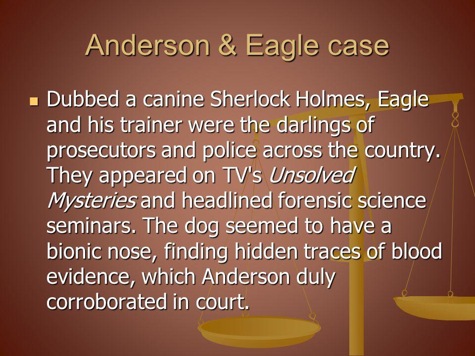 Anderson & Eagle case