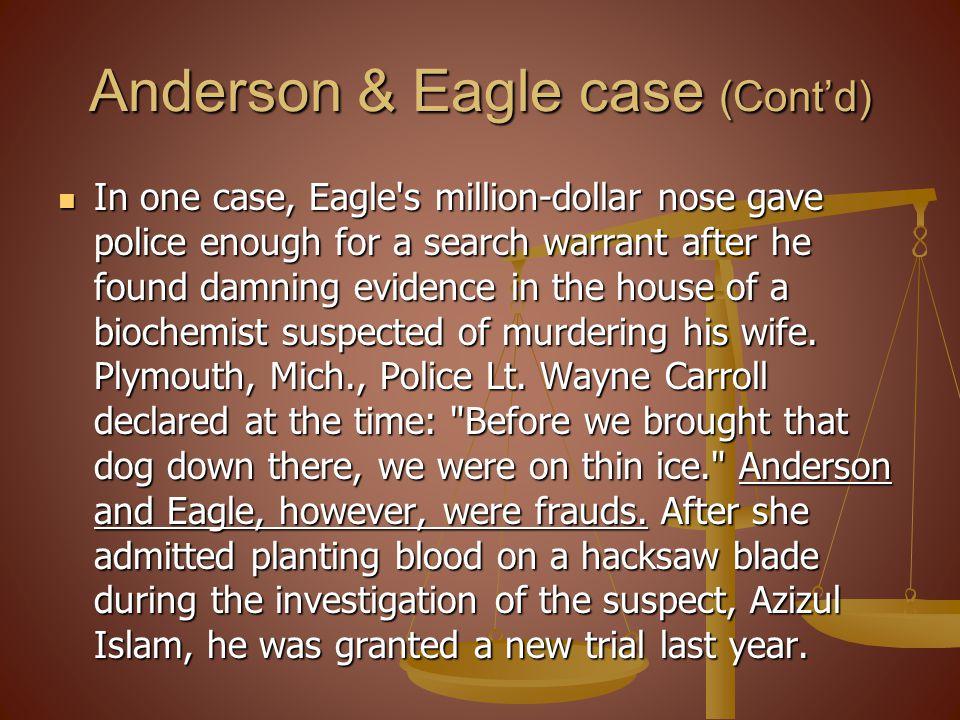 Anderson & Eagle case (Cont'd)