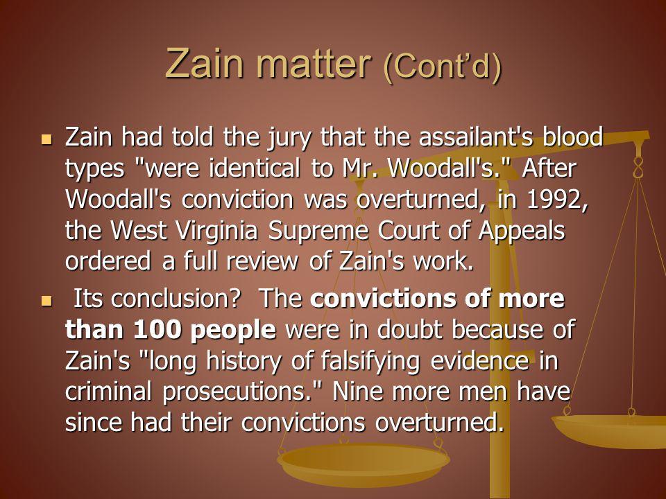 Zain matter (Cont'd)