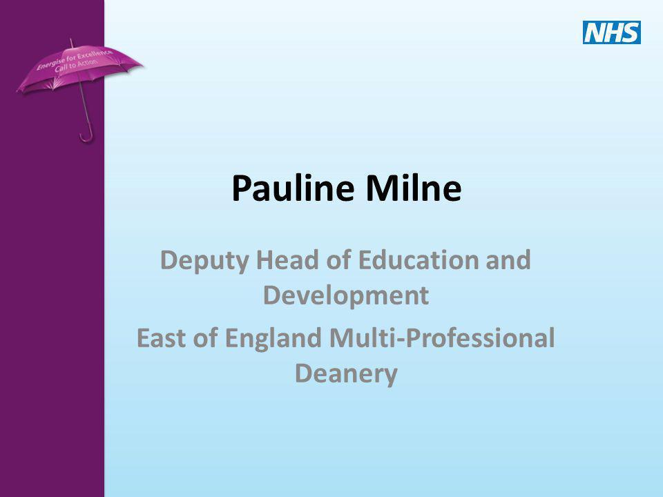 Pauline Milne Deputy Head of Education and Development