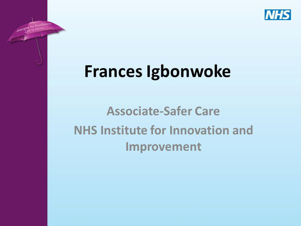 Associate-Safer Care NHS Institute for Innovation and Improvement