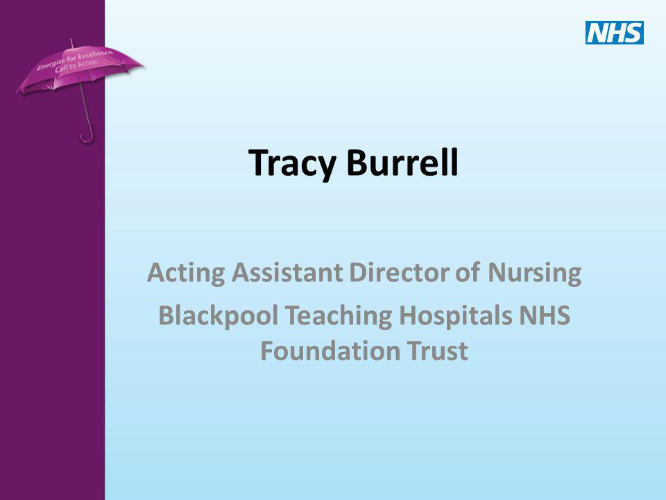 Tracy Burrell Acting Assistant Director of Nursing