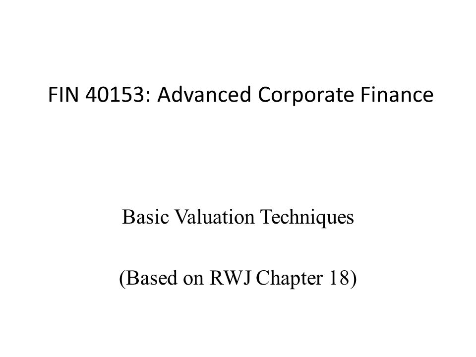 FIN 40153: Advanced Corporate Finance