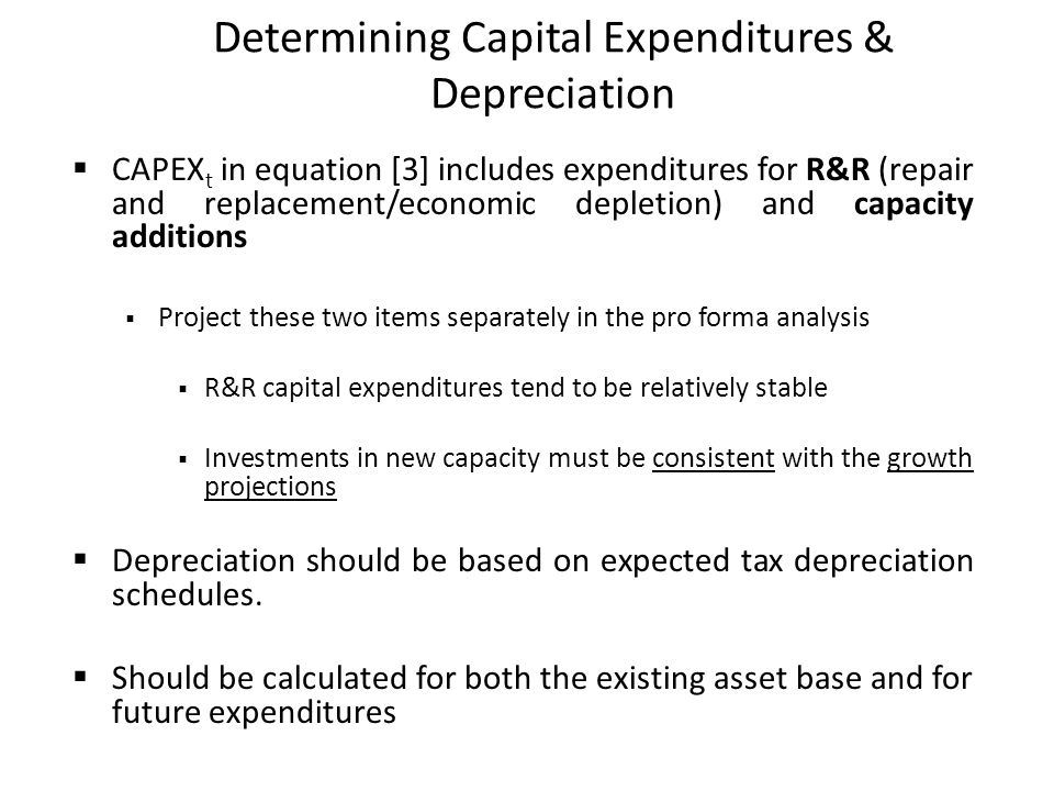 Determining Capital Expenditures & Depreciation