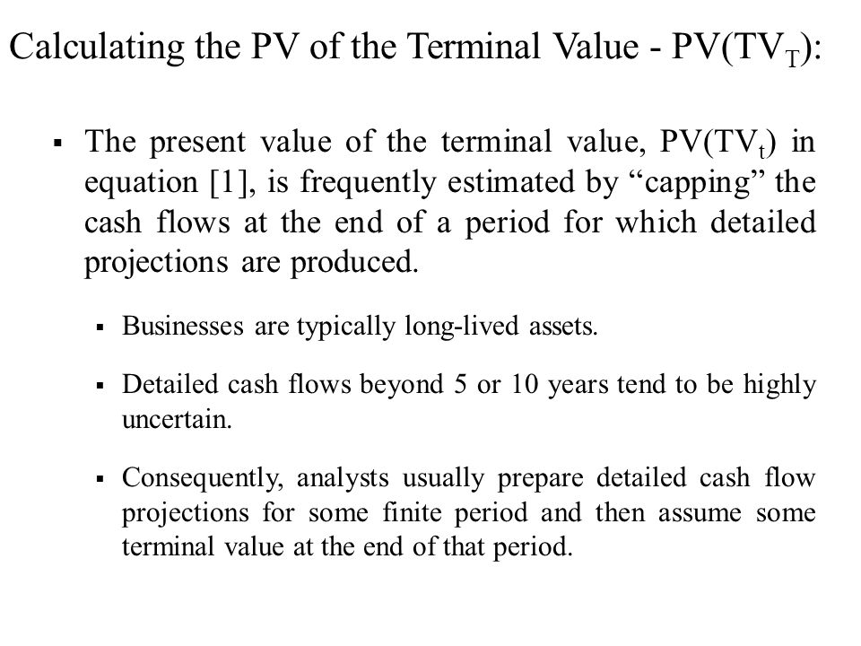 Calculating the PV of the Terminal Value - PV(TVT):
