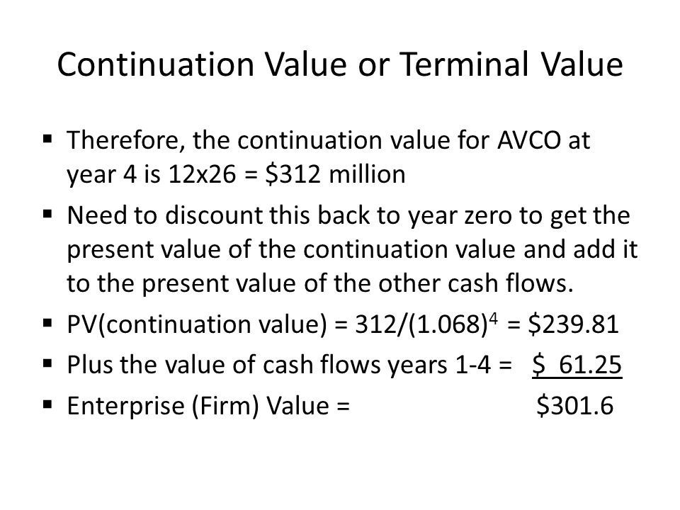 Continuation Value or Terminal Value