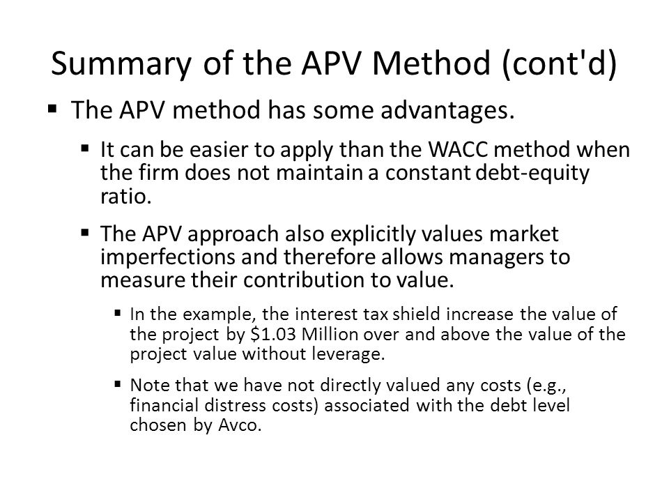 Summary of the APV Method (cont d)