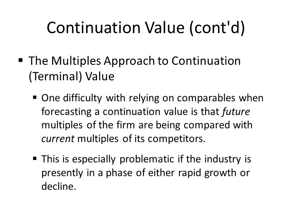 Continuation Value (cont d)