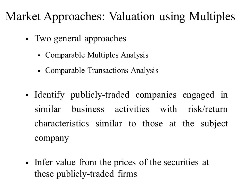 Market Approaches: Valuation using Multiples