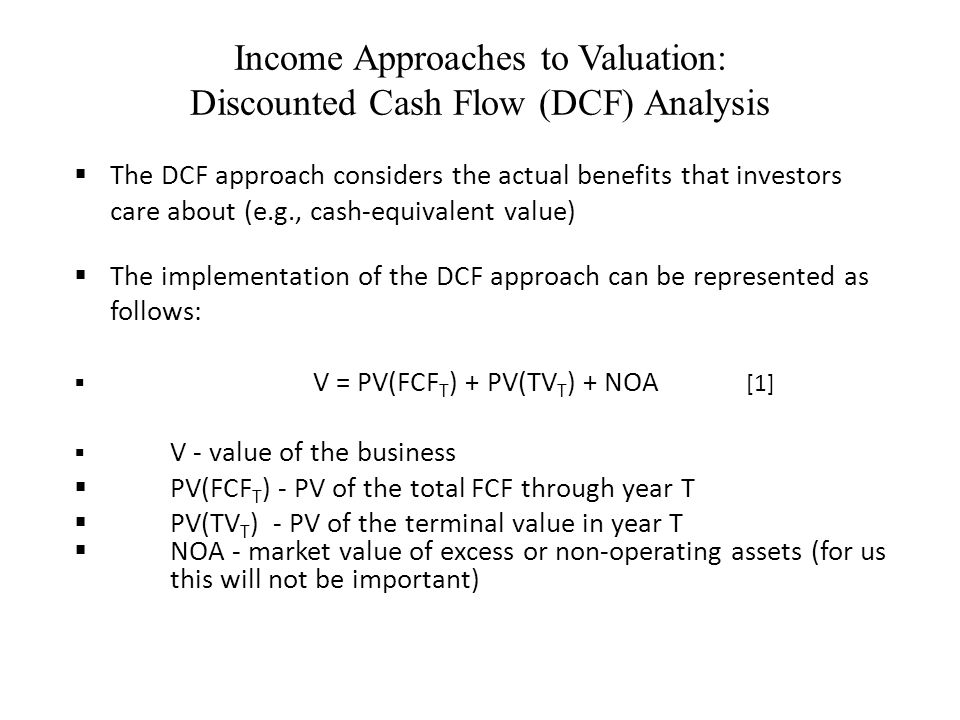 Income Approaches to Valuation: Discounted Cash Flow (DCF) Analysis