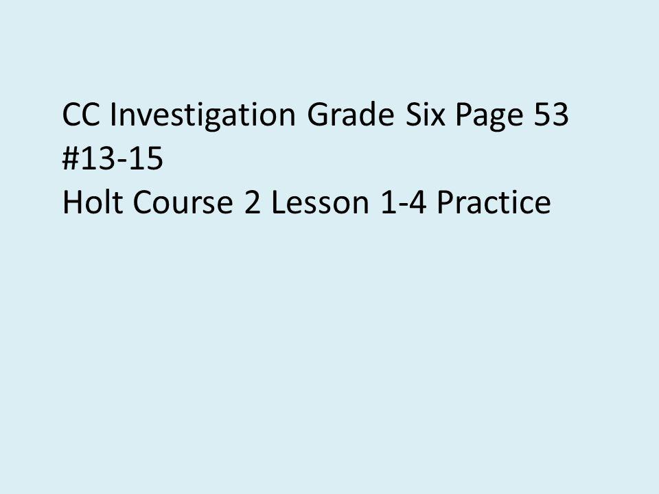 CC Investigation Grade Six Page 53 #13-15