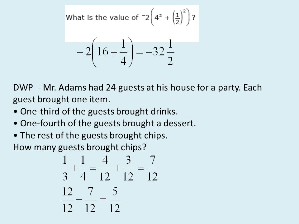 DWP - Mr. Adams had 24 guests at his house for a party