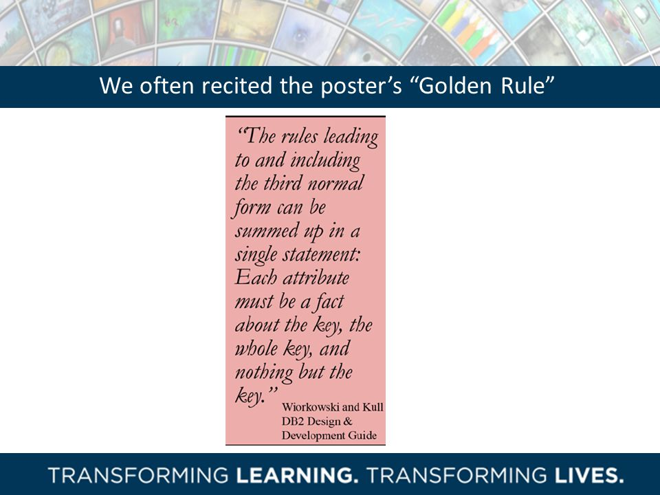 We often recited the poster's Golden Rule