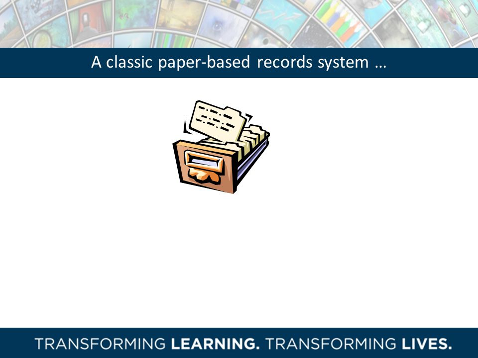 A classic paper-based records system …