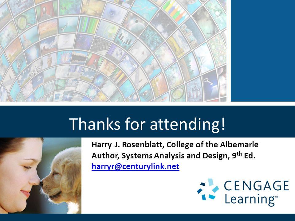 Thanks for attending! Harry J. Rosenblatt, College of the Albemarle