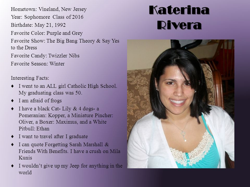 Katerina Rivera Hometown: Vineland, New Jersey