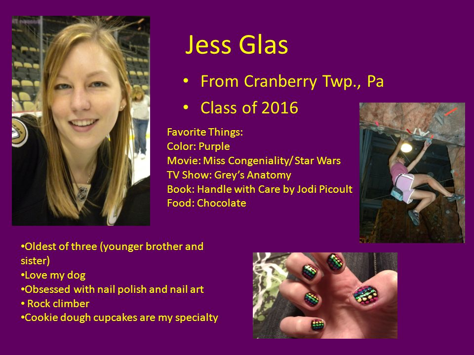 Jess Glas From Cranberry Twp., Pa Class of 2016 Favorite Things: