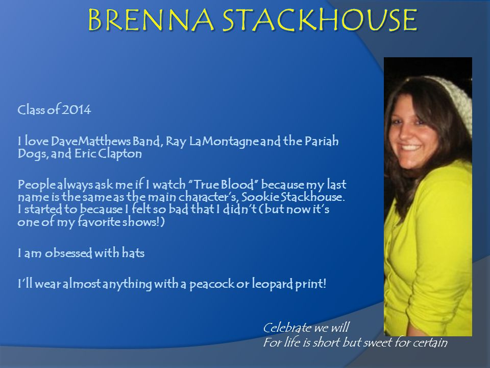 BRENNA STACKHOUSE Class of 2014