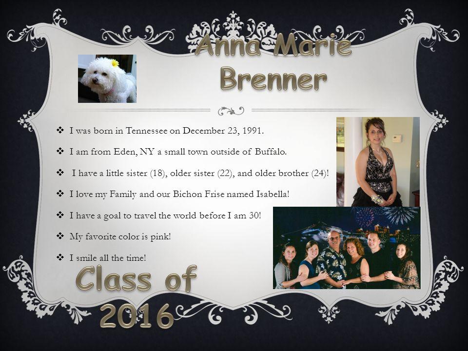 Class of 2016 Anna Marie Brenner