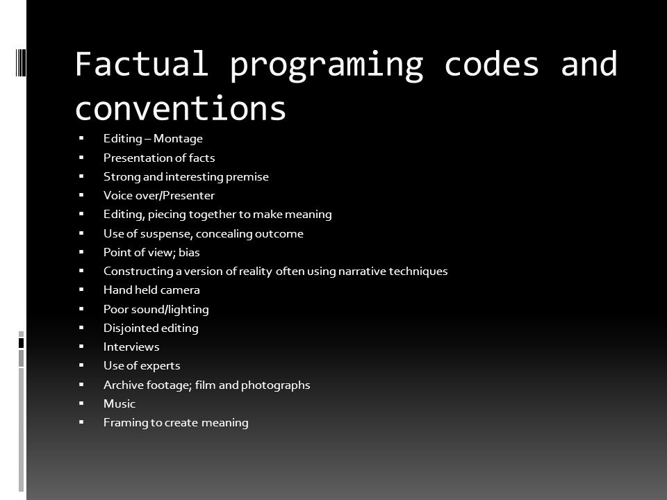 Factual programing codes and conventions