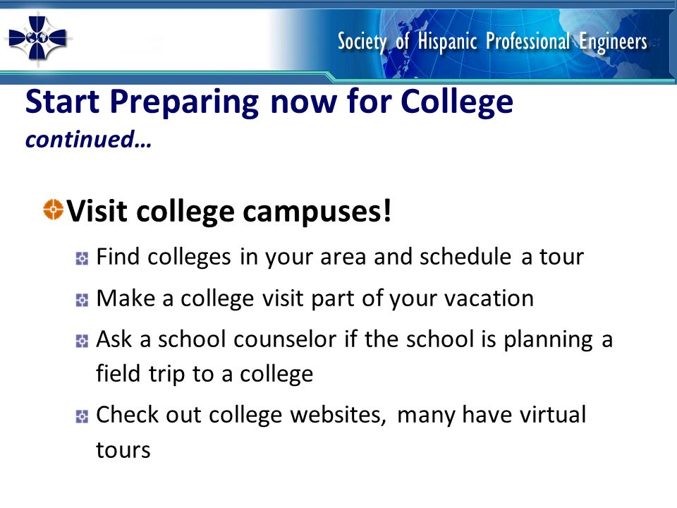 Start Preparing now for College continued…