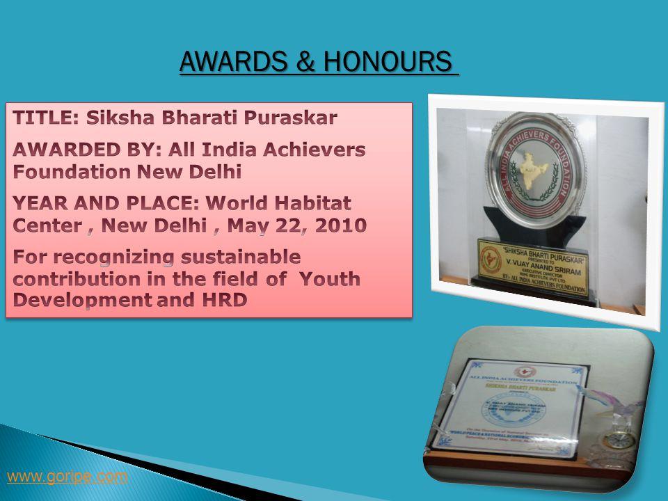 Awards & Honours TITLE: Siksha Bharati Puraskar