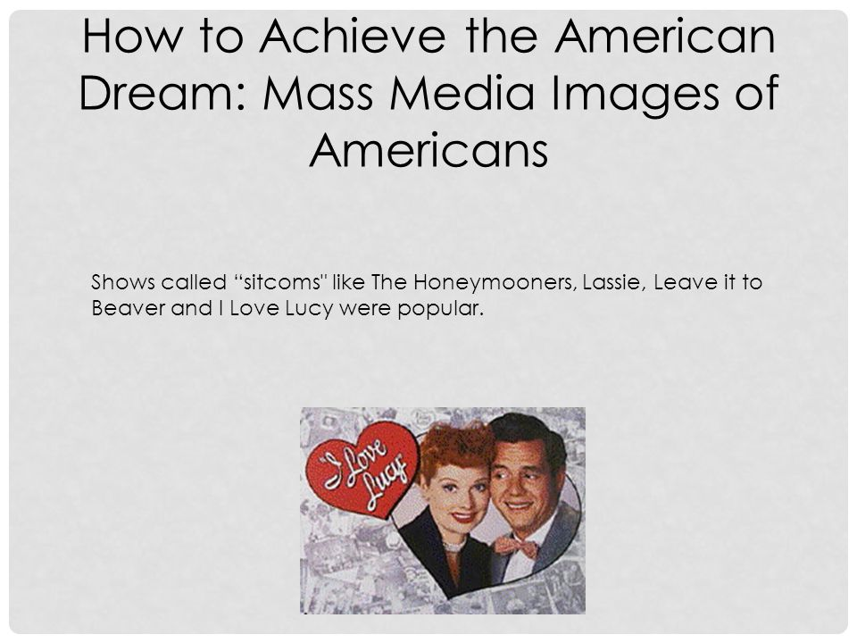 How to Achieve the American Dream: Mass Media Images of Americans