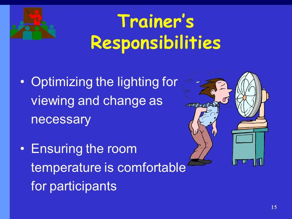 Trainer's Responsibilities